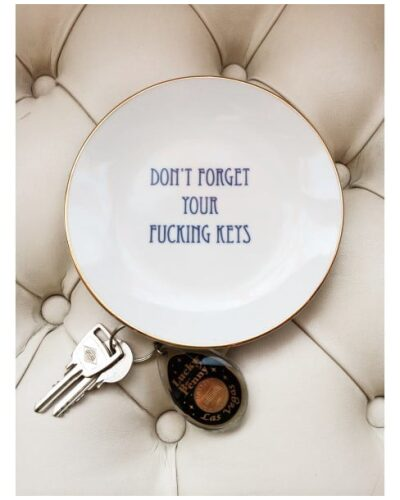 Don't Forget Your Fucking Keys Plate-2146
