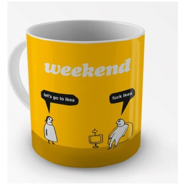 Weekend Ikea Mug-2263
