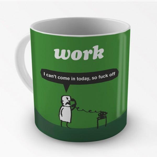 Work Fuck Off Mug-2265