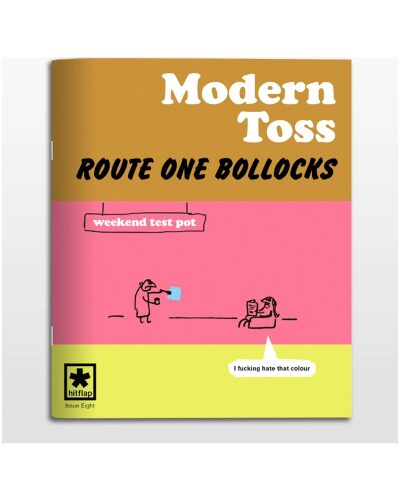 Route One Bollocks by Modern Toss